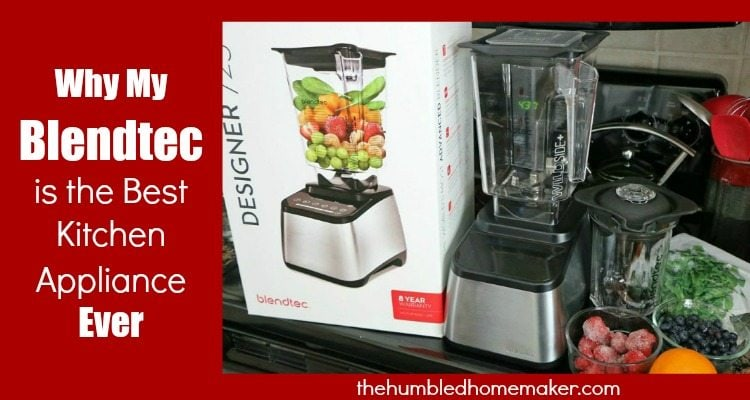 Why I Love My Blendtec Blender - TheHumbledHomemaker.com