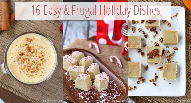 16 Easy and Frugal Holiday Dishes - TheHumbledHomemaker.com