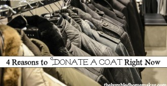 4 Reasons to Donate a Coat - TheHumbledHomemaker.com
