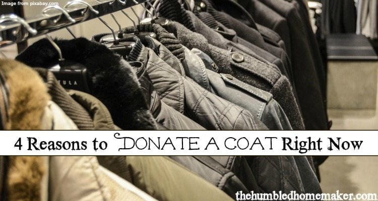 4 Reasons to Donate a Coat - TheHumbledHomemaker.com