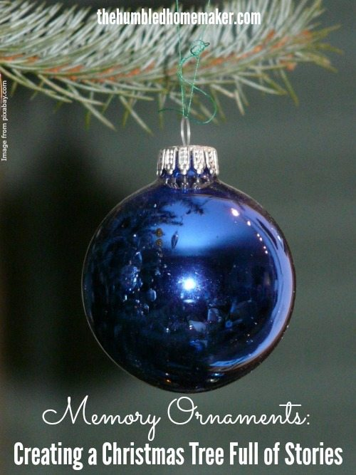 When our family travels, the only souvenir we buy are Christmas ornaments. There is a memory around each ornament, and we tell the stories from these memories as we decorate our tree!