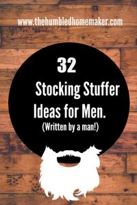 If you're looking for stocking stuffers for your man, you've got to read this post! It was written by a man!