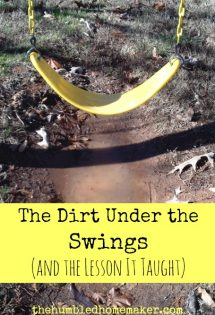 The Dirt Under the Swings (& the Lesson It Taught)