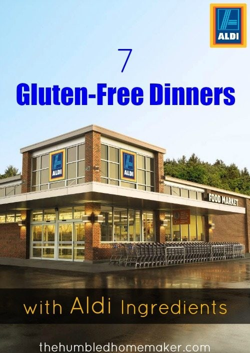 I think you will love these 7 gluten-free dinners made with ingredients from ALDI!