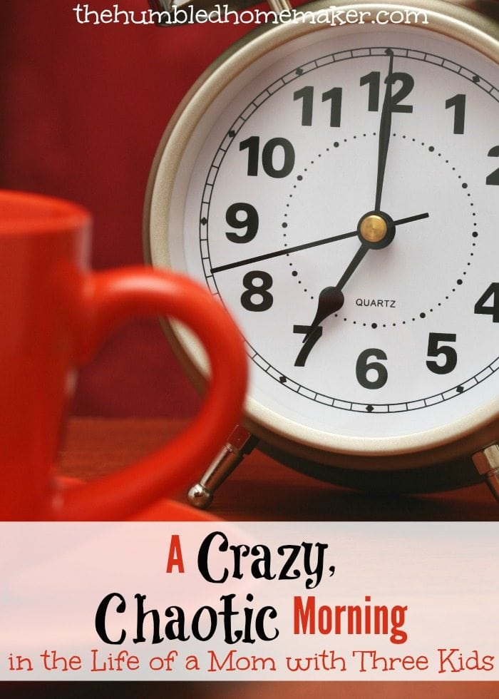 Do you ever have crazy, chaotic mornings? You are so not alone, Mama!