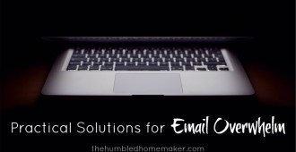 Practical Solutions for Email Overwhelm