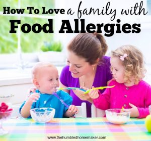 How To Love A Family With Food Allergies
