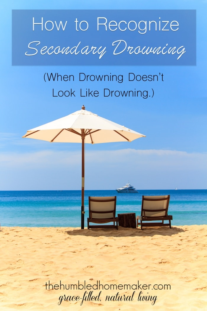 How to Recognize Secondary Drowning (When Drowning Doesn't Look Like Drowning