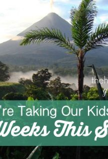 Have you ever considered taking your children on an international trip? Here are five reasons why are are taking our kids to Costa Rica this summer!