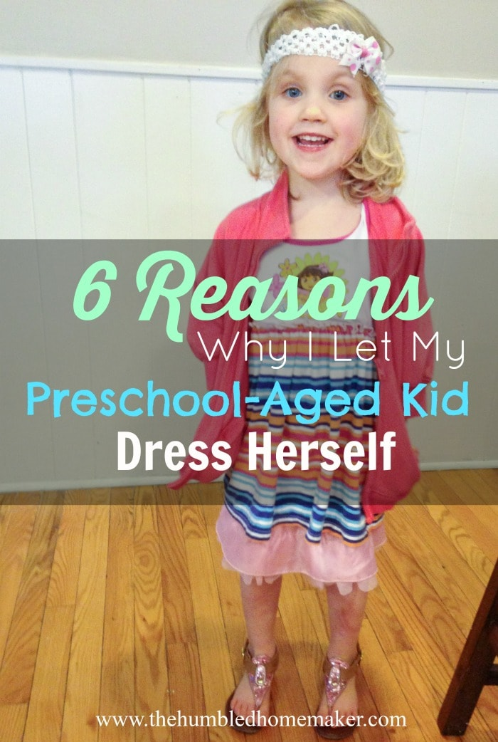 Moms have different reasons for allowing their young children to choose their own clothes or not. I don't believe there's a right or wrong answer, but I have thoughtfully chosen to let my preschool-aged kid dress herself with creative license.