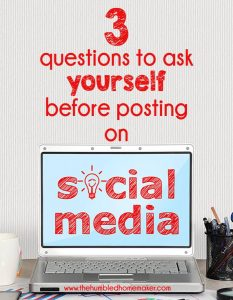 When it comes to posting on social media, we have a choice to make. I encourage you to ask yourself these 3 questions before posting on social media.