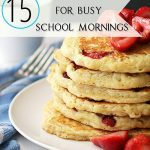 When you need to get your family out the door in a hurry in the morning, these 15 breakfast hacks will come in handy!