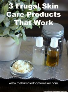 3 Frugal Skin Care Products That Work