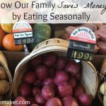How Our Family Saves Money by Eating Seasonally