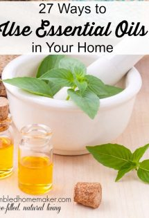 Essential oils are a hot topic, and I'm excited to share with you some ways we--and some of our Humbled Homemaker friends--use them in our homes!