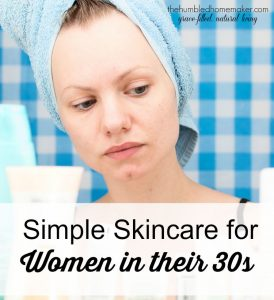 Simple Skincare for Women in their 30s