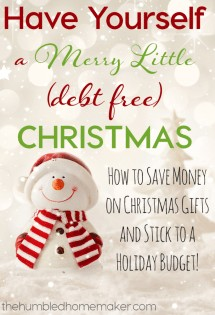 Learn how to save money on Christmas gifts and stick to a holiday budget so you can have yourself a Merry Little Debt-Free Christmas.