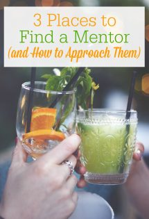 Have you ever wished you had a mentor? Here are 3 possible places to find a mentor, plus how to approach your mentor to set you up for a good relationship.