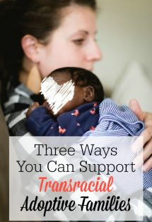 Three Ways You Can Support Transracial Adoptive Families