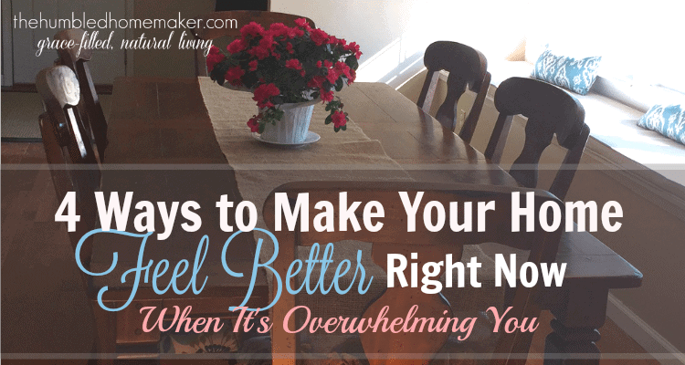 What quick things make a big difference in how your home feels?