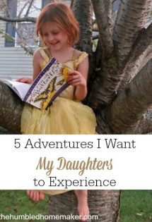 Check out these 5 adventures I want my daughters to experience.
