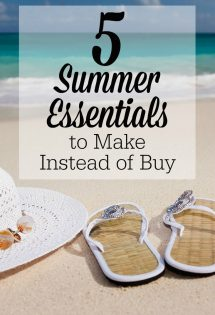 5 Summer Essentials to Make Instead of Buy