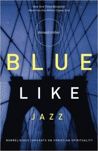 best books read Blue Like Jazz