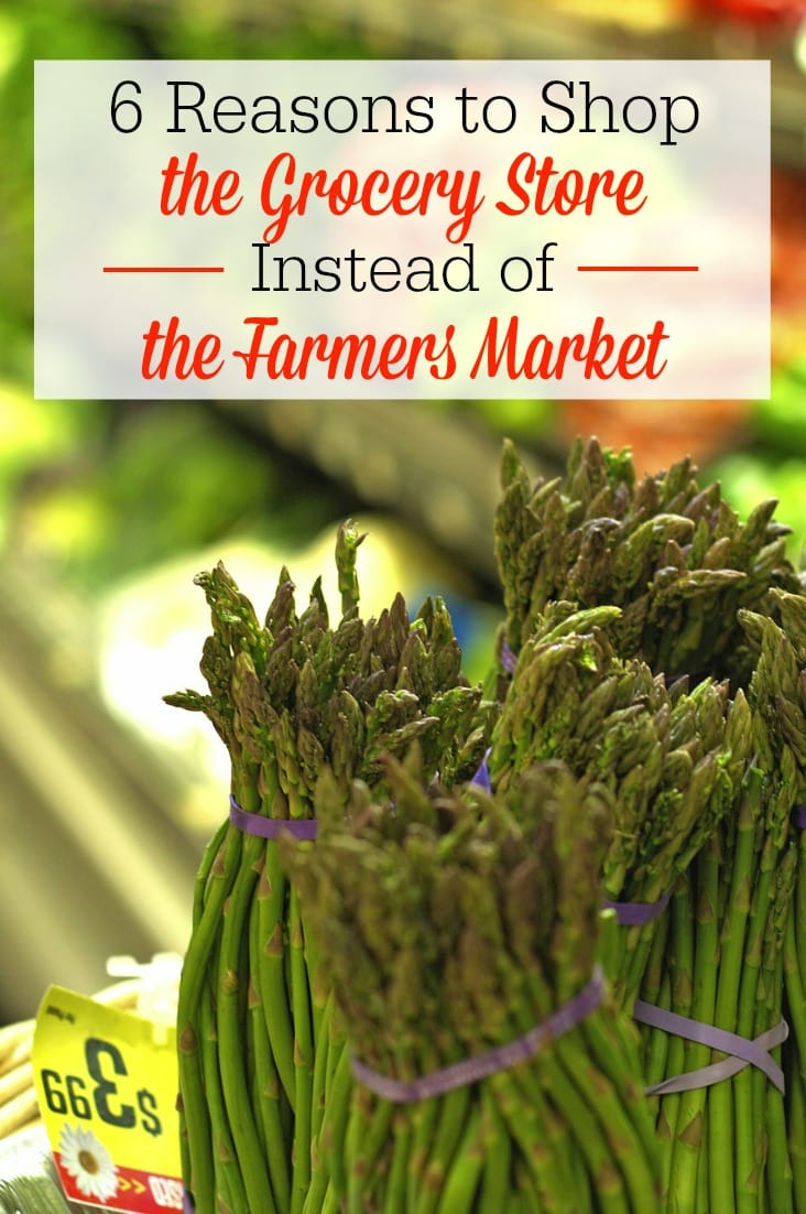 Farmers markets are great, but sometimes the grocery store is the better option! Here are 6 reasons to shop the local grocery store instead of the farmers market.