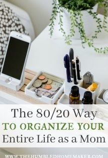 Hey Mom, you can organize your entire life using the 80/20 method. From laundry and meal-planning to spending money, the 80/20 way will make life easier!