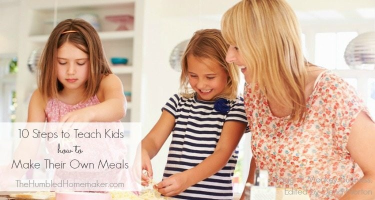 If you teach kids to make their own meals, you will both be rewarded!