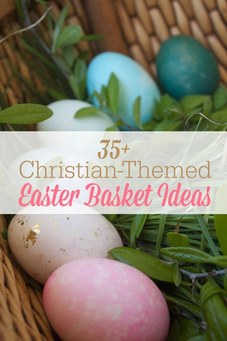 Looking for some good Christian-themed Easter basket items? Here are 35+ gift ideas for Easter baskets that celebrate Resurrection Sunday and point to Christ!