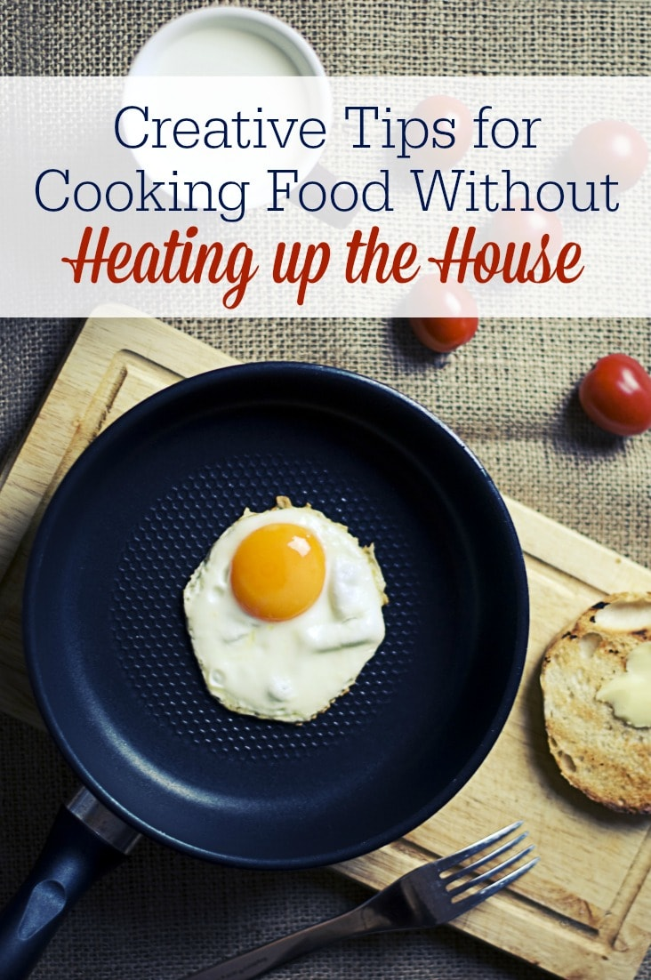 Check out these practical tips on how to prepare real food meals in the summer! Cooking food without heating up your home is possible!