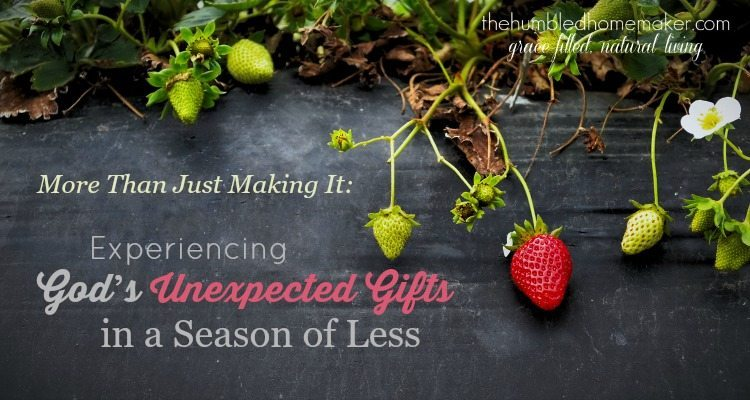 Experiencing God's Unexpected Gifts in a Season of Less FB