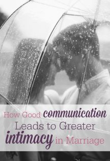 How Good Communication Leads to Greater Intimacy in Marriage