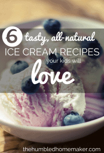Cool down this summer with these 6 tasty, all-natural ice cream recipes your kids will love!