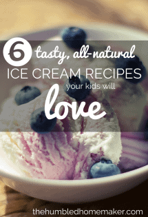 6 Tasty, All Natural Ice Cream Recipes Your Kids Will Love