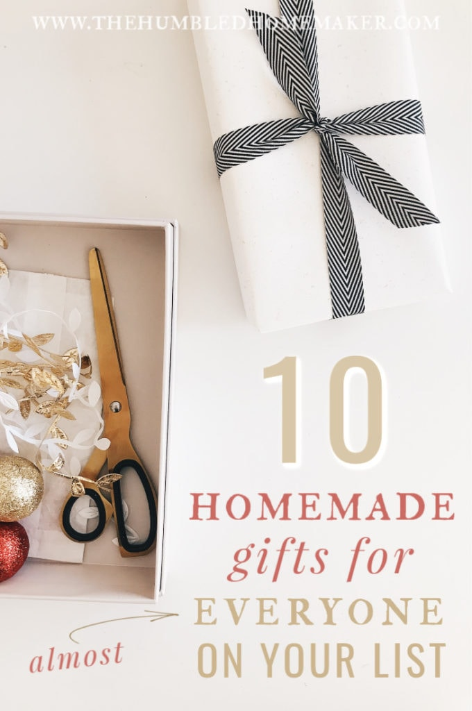 Here are my top 20+ homemade gift ideas for almost everyone on your list!