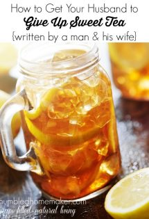 I thought I would never get my husband to give up sweet tea, but I was wrong! Here's how to get your husband to give up sweet tea too!