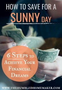 It's good sense to save for a rainy day. But sunny day savings are for achieving dreams. Here are 6 steps to make financial goals to achieve your dreams! #SavingMoney