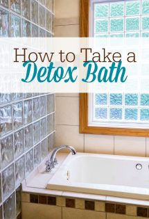 Here's how to take a detox bath to rid your body of toxins. This is a great natural remedy for when you have a cold or flu--or when you've overindulged at your family's holiday meal!