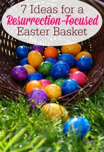 Want to help your children learn what the Easter holiday is really about? Here are 7 ideas for a Resurrection-focused Easter basket that will point them to Christ.