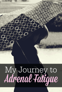 My Journey to Adrenal Fatigue