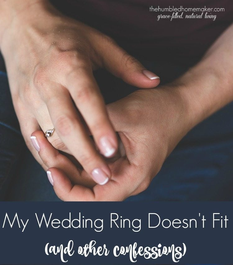 My Wedding Ring Doesnt Fit And Other Confessions