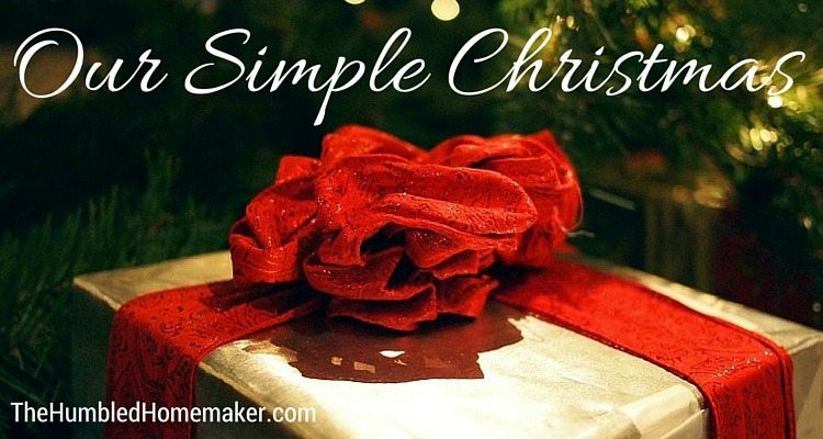 Christmas doesn't have to be elaborate. Here's how one family celebrates a simple Christmas.