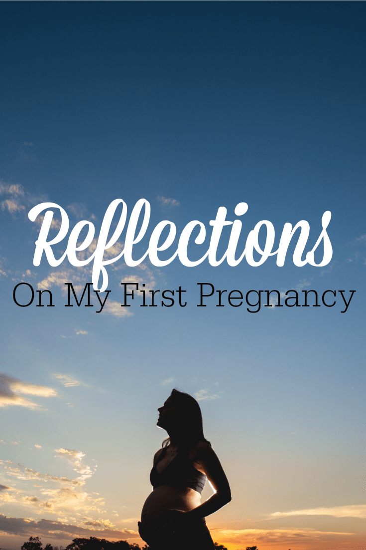 Remember your first pregnancy? All the emotions, the strange aches and pains, the waiting? Here's one mom's reflections on being pregnant for the first time