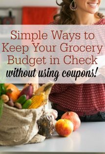 Simple Ways to Keep Your Grocery Budget In Check