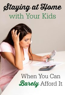 Staying at Home with Your Kids When You Can Barely Afford It