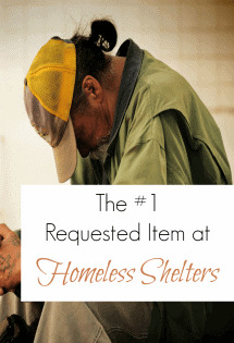 The #1 requested item at homeless shelters just might surprise you! I know it did me!