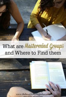If you blog, look into mastermind groups. They will help you in ways both big and small. Find the right one for you today!