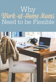 It's frustrating when your plans get thrown for a loop! I've had to learn to be flexible as a work-at-home mom and embrace the unexpected.